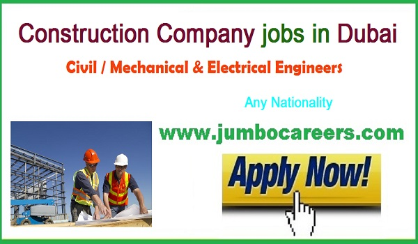 All recent construction jobs in UAE, current Dubai jobs,