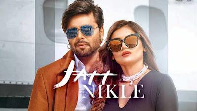Jatt NIKLE Lyrics Ninja & Shipra Goyal