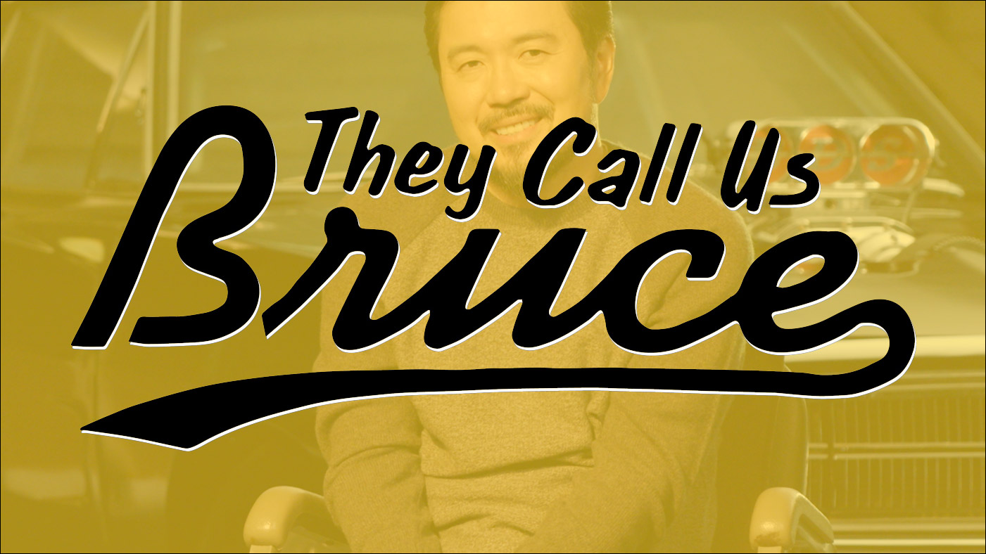 They Call Us Bruce 128: They Call Us Justin Lin
