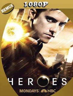 Héroes Temporada Completa HD [1080p REMUX ] Latino [GoogleDrive] SilvestreHD