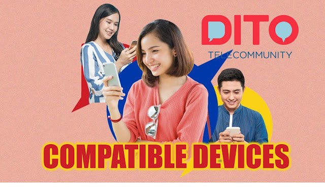 DITO SIM Compatible Device: Is your Phone Compatible with DITO SIM?
