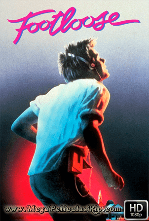 Footloose [1080p] [Latino-Ingles] [MEGA]