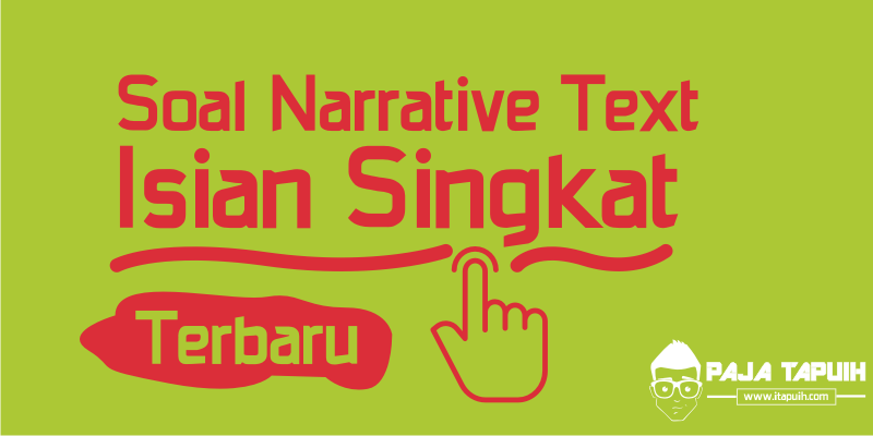 Soal Narrative Text Isian Singkat The Rabbit and the Turtle