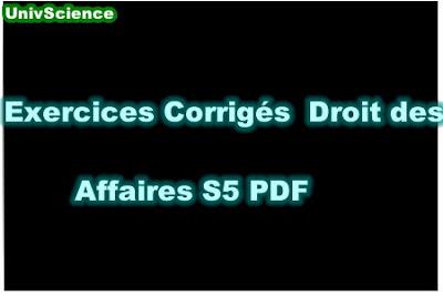 Exercices Corrigés Droit des Affaires S5 PDF.