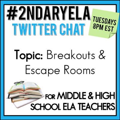 Join secondary English Language Arts teachers Tuesday evenings at 8 pm EST on Twitter. This week's chat will be about breakouts and escape rooms.