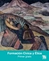 Formación Cívica y Ética primer grado Telesecundaria Ciclo Escolar 2020-2021