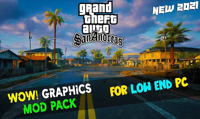 GTA San Andreas Real HD Graphics Mod Pack 2021