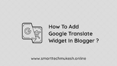 How To Add Google Translate Widget in Blogger
