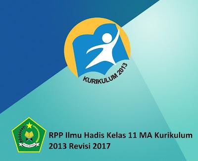 RPP Ilmu Hadis Kelas 11 MA Kurikulum 2013 Revisi 2017