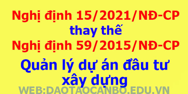 nghi dinh 15/2021/ND-CP thay the ND 59/2015/ND-CP