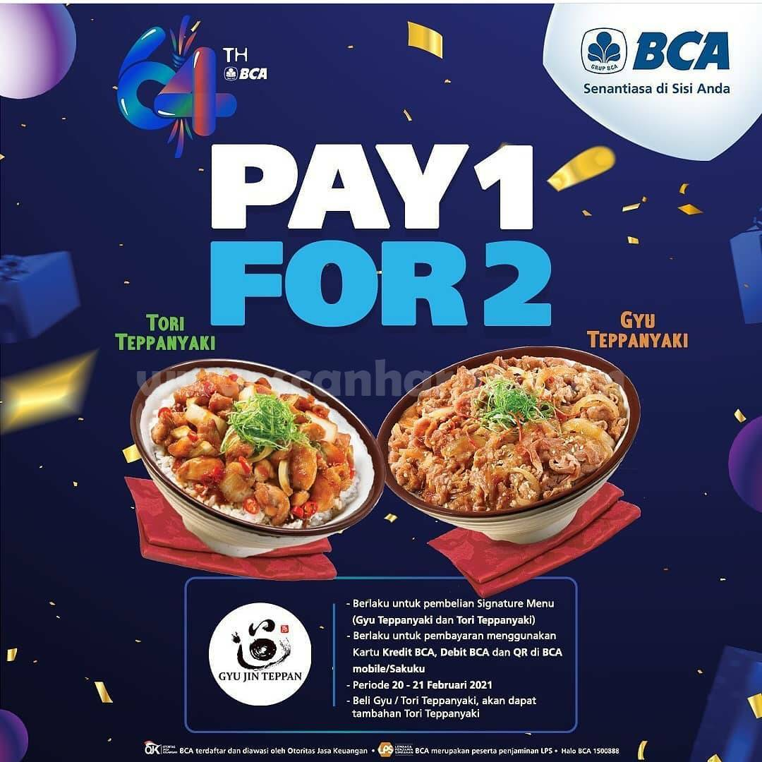 Gyu Jin Teppan PROMO HUT BCA 64!  Pay 1 For 2