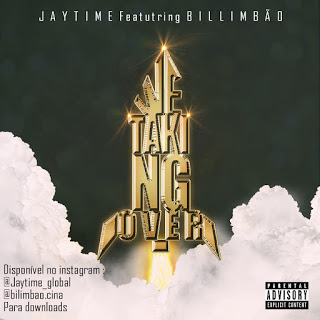 Jaytime Feat. Bilimbao - We Taking Over (2018)