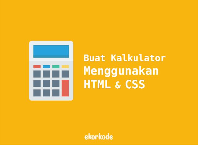 buat kalkulator html sederhana