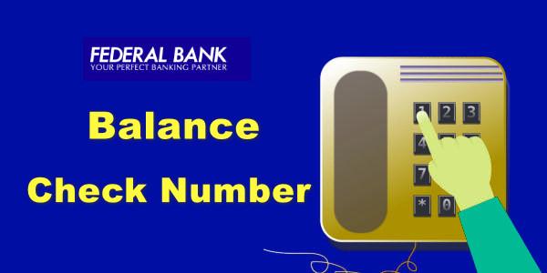 Federal Bank Balance Check