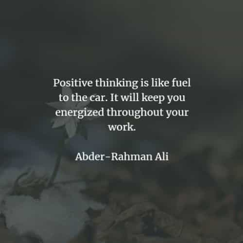 Positive thinking quotes to motivate you every day