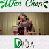 [Music + Video] Di'ja – Wan Chop