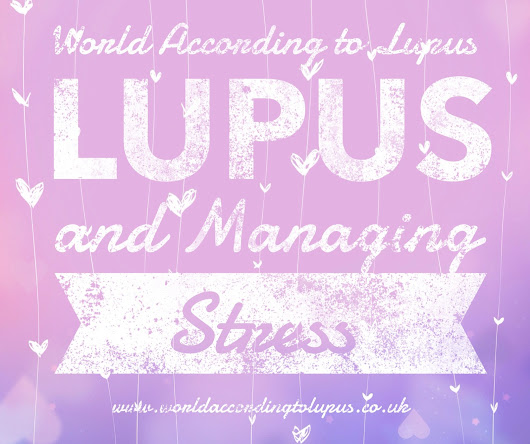 Lupus and Managing Stress