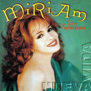 NUEVA VIDA - MIRIAM CRUZ Y LAS CHICAS (1993)