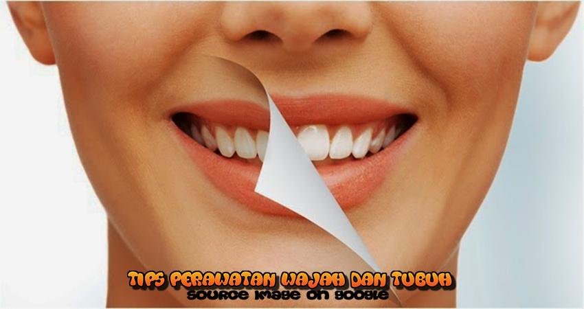 Cara Memutihkan Gigi Kuning Dengan Cepat Secara Alami Tips