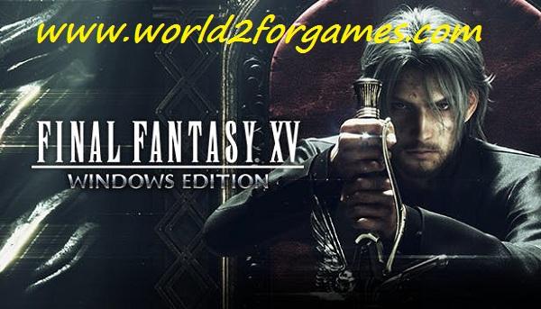 تحميل لعبة Final Fantasy XV للكمبيوتر