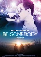 Be Somebody (2016) online y gratis