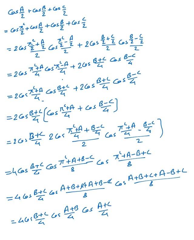 If A+B+C = 180°, prove that cos A/2+ cos B/2 + cos C/2=
