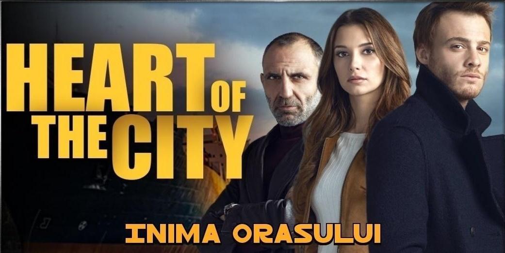 Inima Orasului episodul 19