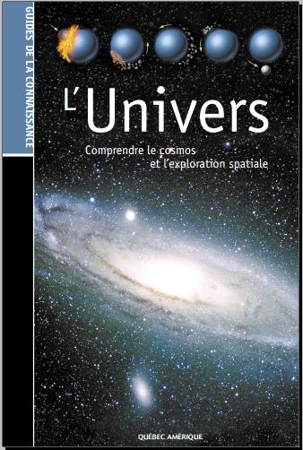 Livre : L'Univers - Comprendre le cosmos et l'exploration spatiale