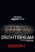 Drishtibhram (2019) Season 1 Complete Hindi 720p HDRip ESubs Download