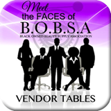 http://bobsa.org/product/vendors-table-reservation-at-meet-the-faces-of-b-o-b-s-a/