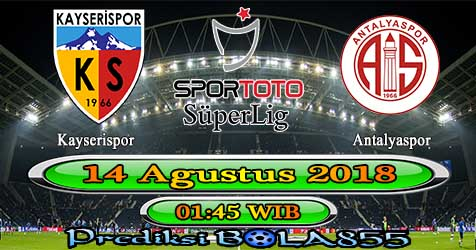 Prediksi Bola855 Kayserispor vs Antalyaspor 14 Agustus 2018