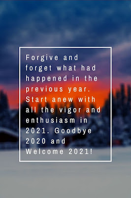 GOOD BYE 2020 AND WELCOME 2021