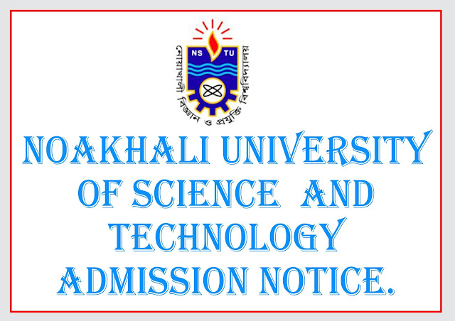 Noakhali University of Science and Technology Admission Notice.