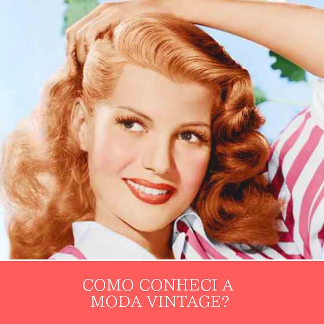 Como conheci a moda vintage?