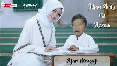 Download Lagu Mp3 Jihan Audy - Ajari Mengaji (Feat. Azzam Nur Mukjizat