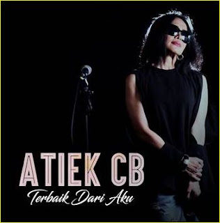 Koleksi Lagu Atiek CB Terbaru dan Terkelengkap Full Album, Download Lagu Lawas Atiek CB Full Album Mp3, Lagu Kenangan Atiek CB Mp3 Full Album Terbaik dan Terlengkap