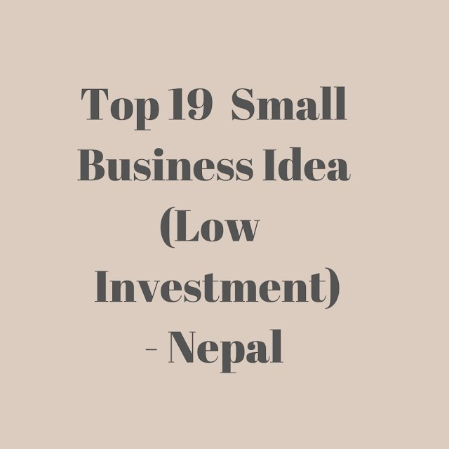 Top 20  Small Business Idea (Low  Investment) - Nepal