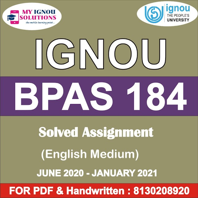 BPAS 184 Solved Assignment 2020-21