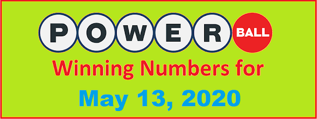 PowerBall Winning Numbers for Wednesday, May 13, 2020