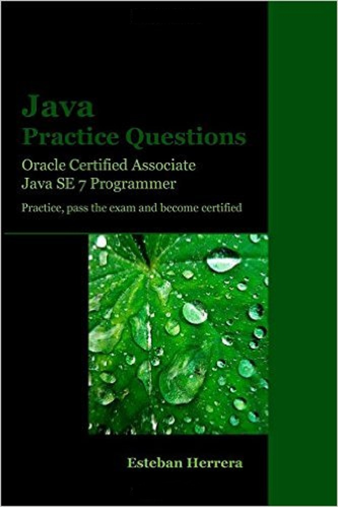 3 Best Books To Prepare Ocajp 7 1z0 803 Exam Java Se 7