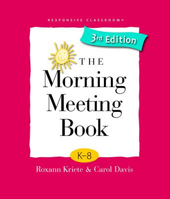 Responsive Classroom The Morning Meeting Book