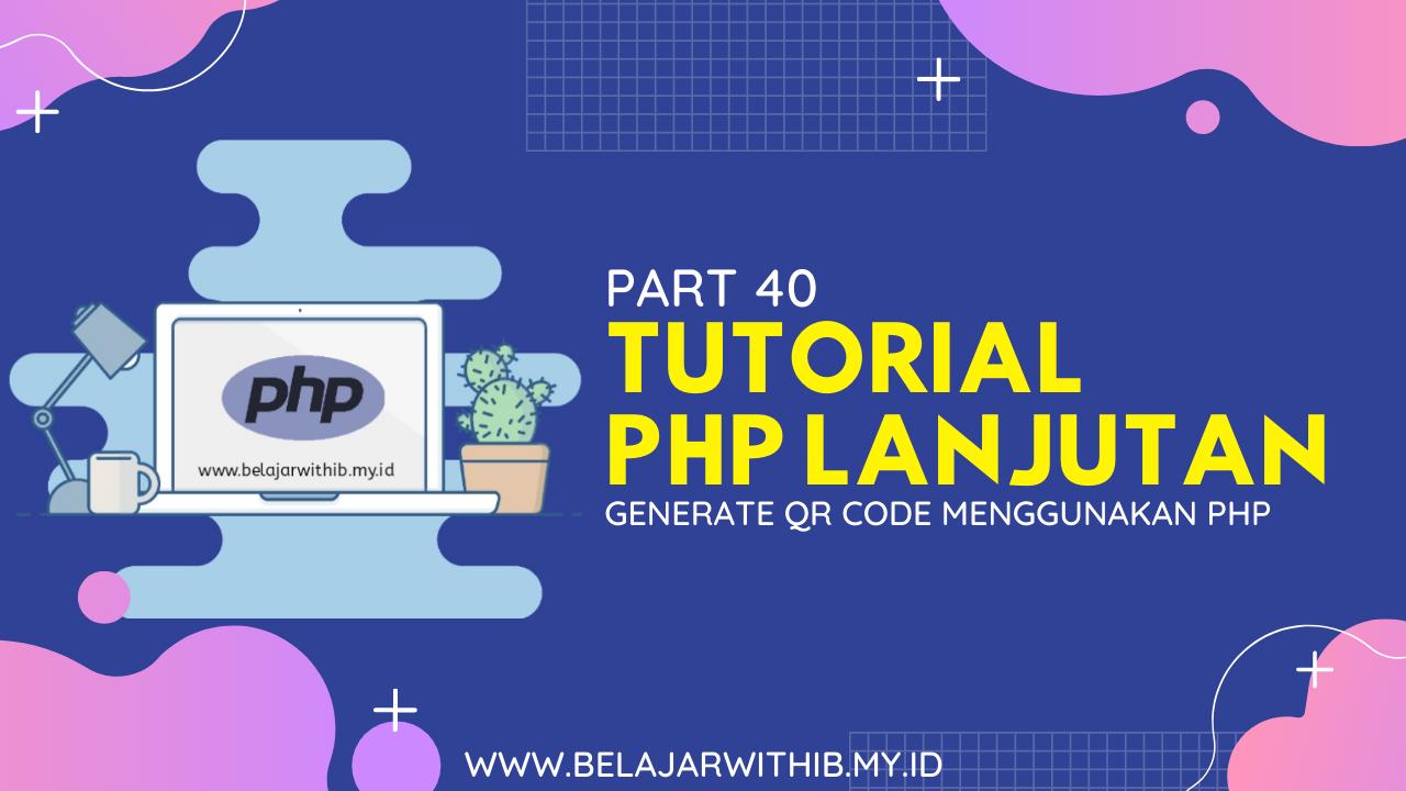 Generate QR Code Menggunakan PHP