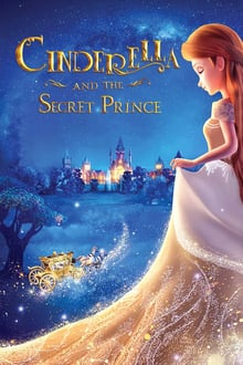 Watch Cinderella and the Secret Prince Online Free in HD