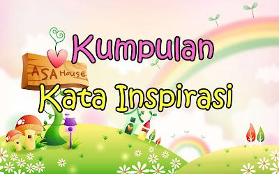 Kumpulan Kata Inspirasi Terbaru