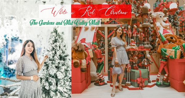 White x Red Christmas - The Gardens and Mid Valley Mall