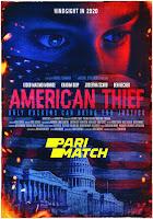 American Thief 2020 Dual Audio Hindi [Unofficial Dubbed] 720p HDRip