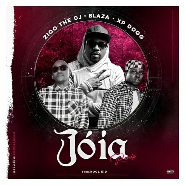 Ziqo – Joia (Remix) (feat. Blaza & XP Dogg)