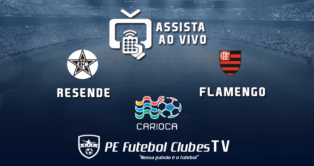 b07c235ba7 TV ON-LINE  Assista Resende x Flamengo ao vivo  Campeonato Carioca