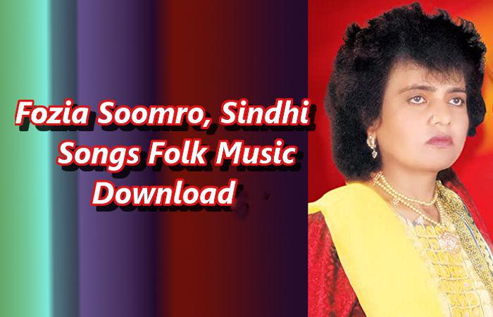 Sindhi Songs Folk Music Download | Fozia Soomro