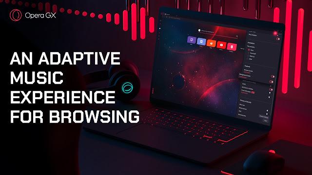 Opera GX Adaptive Background music